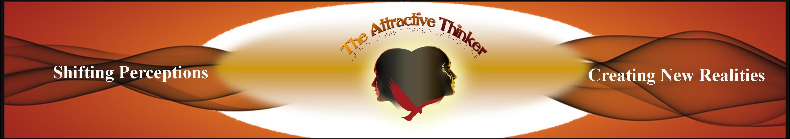 The Attractive Thinker Banner
