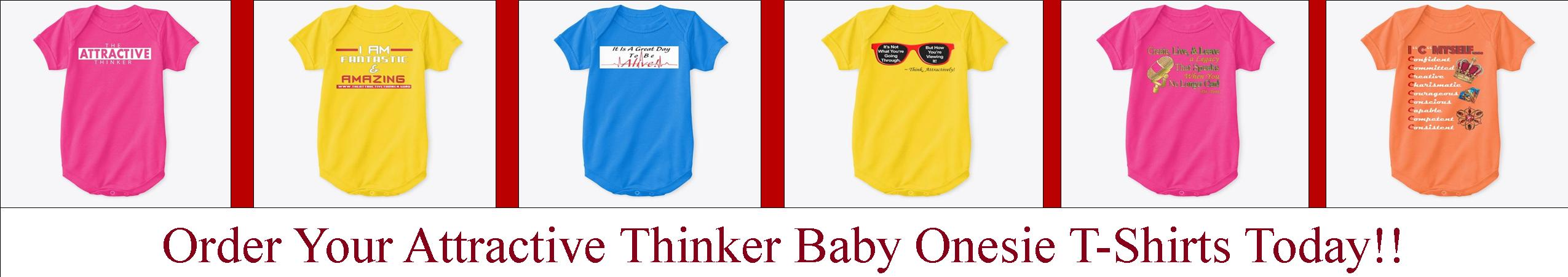 The Attractive Thinker Babies T Shirts