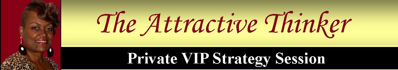 The Attractive Thinker Private VIP Strategy Session Banner II